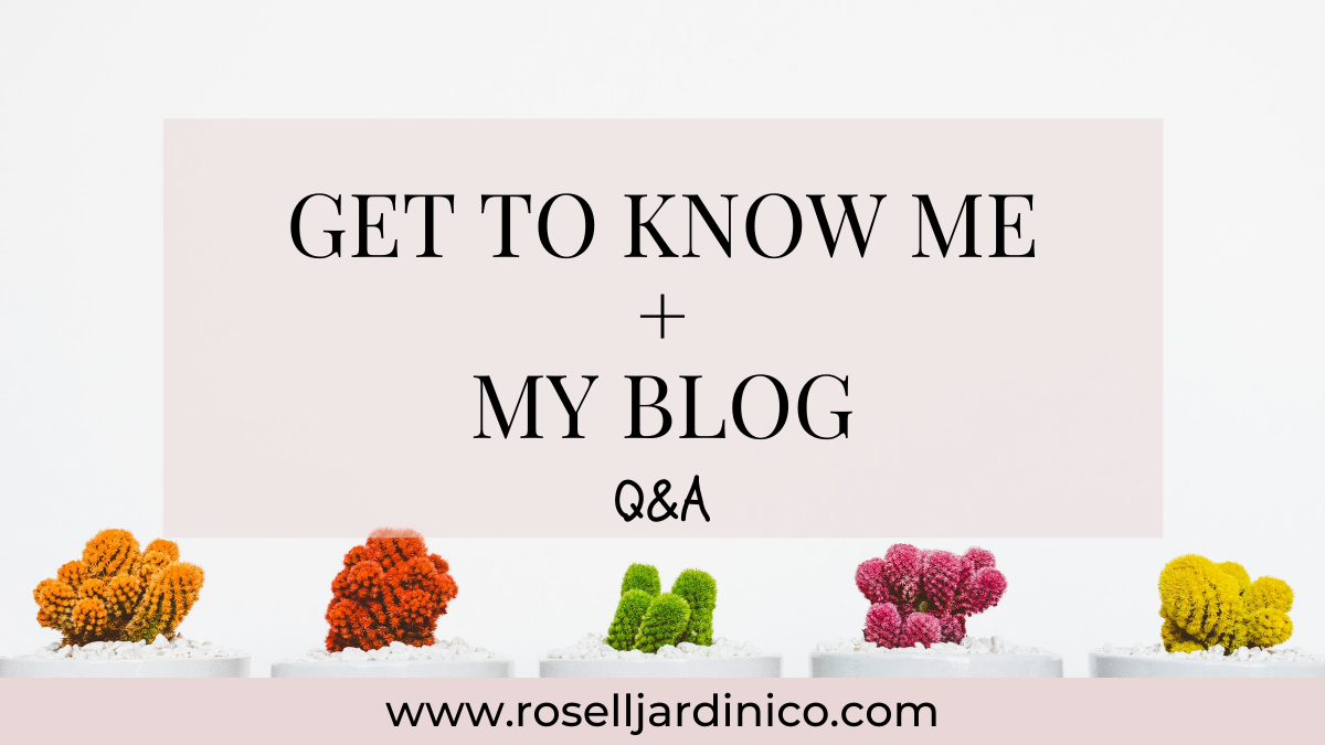 GET TO KNOW ME – HEY, I'M ROSELL J.